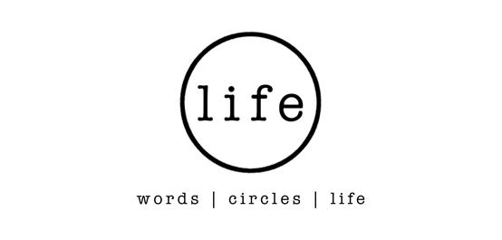 words | circles | life